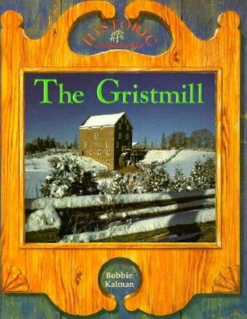 The Gristmill