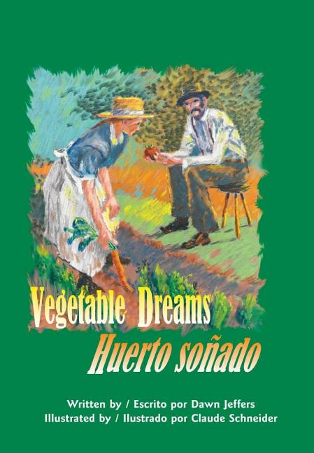 Vegetable Dreams / Huerto sonado