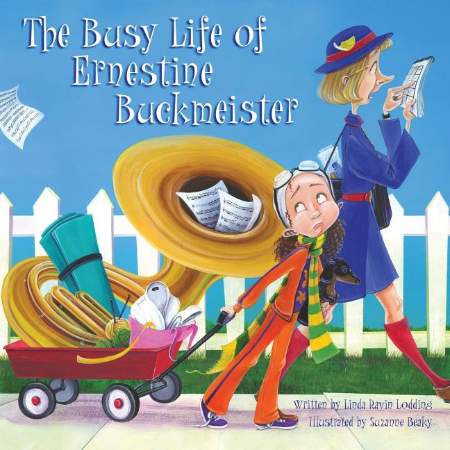 The Busy Life of Ernestine Buckmeister