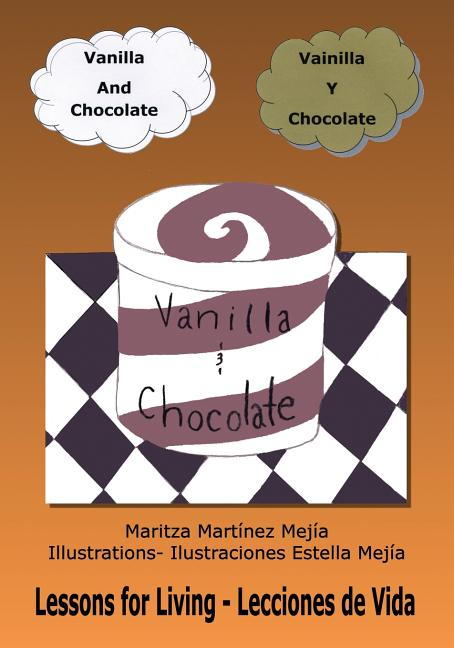 Vanilla and Chocolate / Vainilla y chocolate
