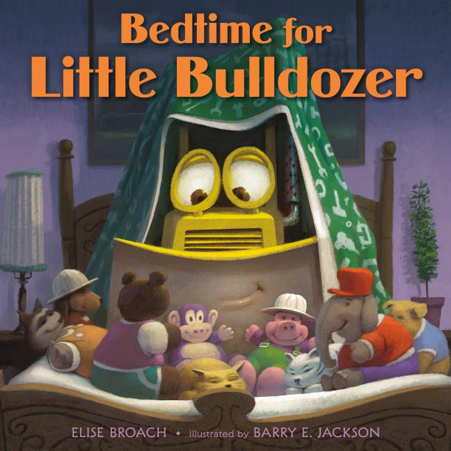 Bedtime for Little Bulldozer