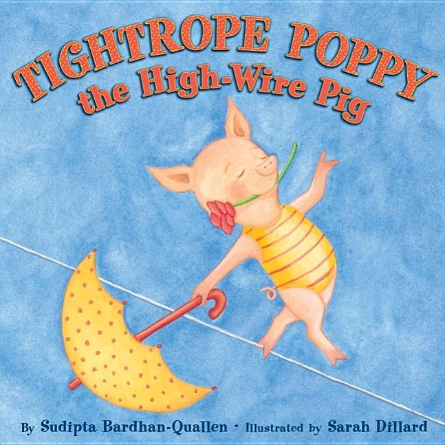 Tightrope Poppy, the High-Wire Pig