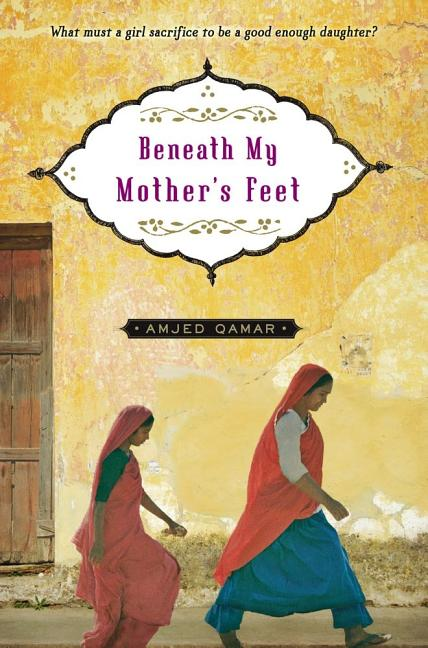 Beneath My Mother's Feet
