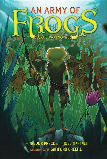 Army of Frogs: A Kulipari Novel