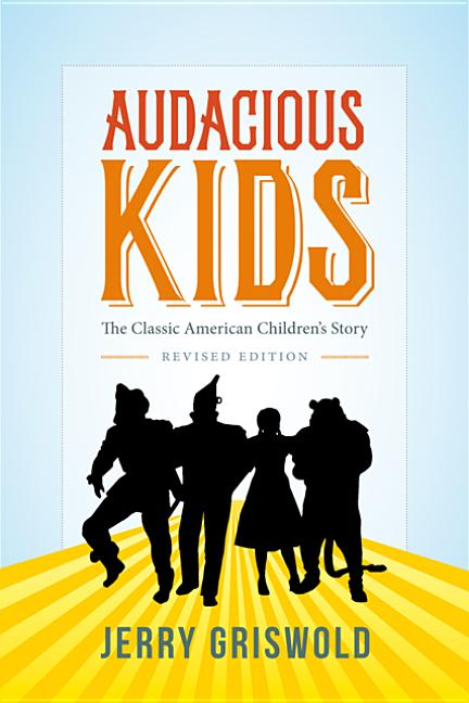Audacious Kids: The Classic American Children's Story
