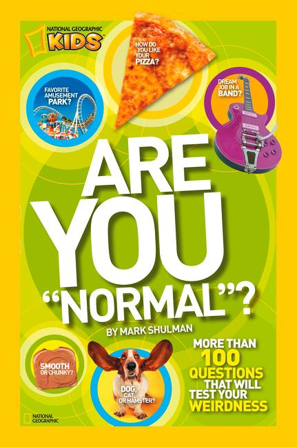 Are You 'Normal'?: More Than 100 Questions That Will Test Your Weirdness