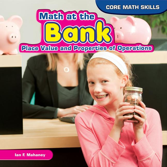 Math at the Bank: Place Value and Properties of Operations