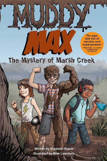 The Mystery of Marsh Creek