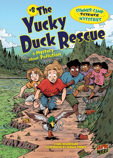 The Yucky Duck Rescue: A Mystery about Pollution