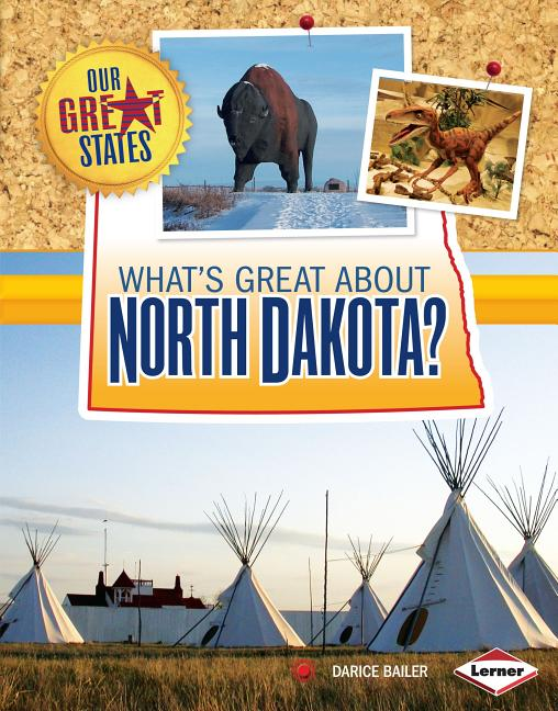 What's Great about North Dakota?