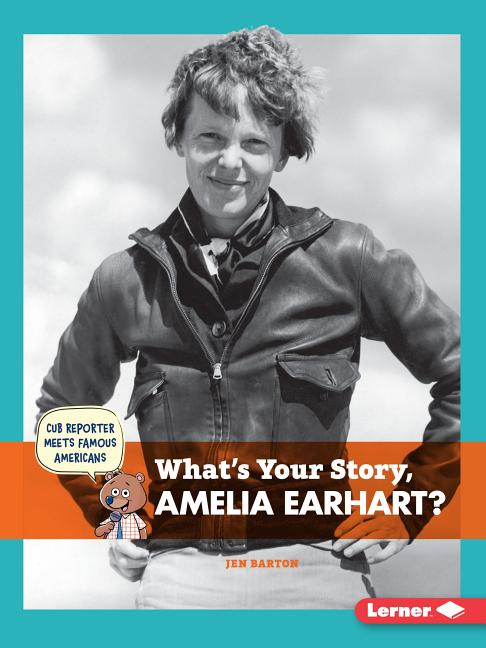 What's Your Story, Amelia Earhart?