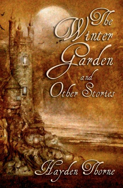 Winter Garden and Other Stories