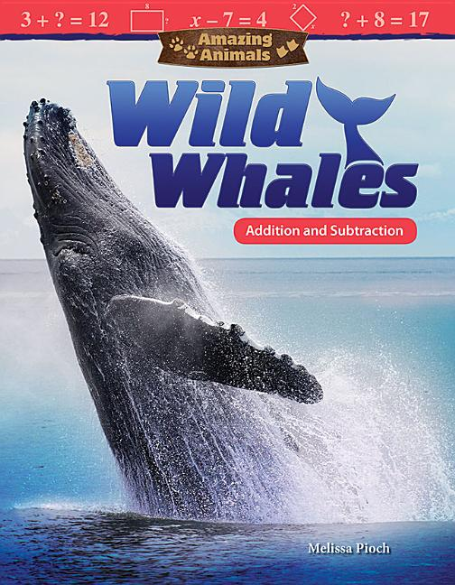Wild Whales: Addition and Subtraction