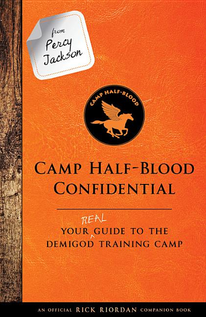 Camp Half-Blood Confidential: Your Real Guide to the Demigod Training Camp