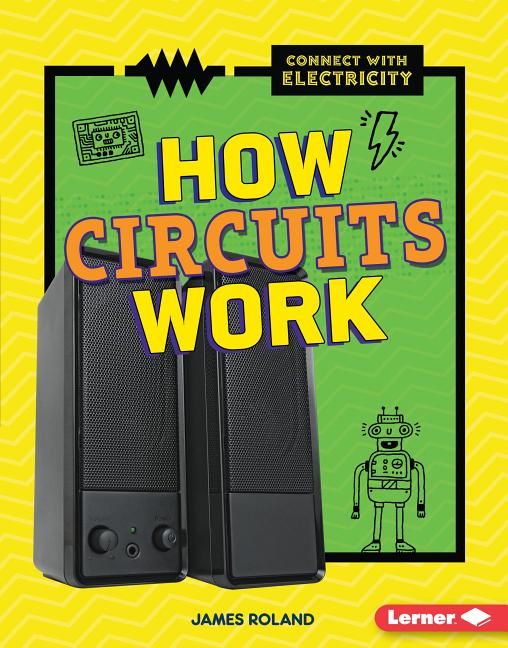 How Circuits Work