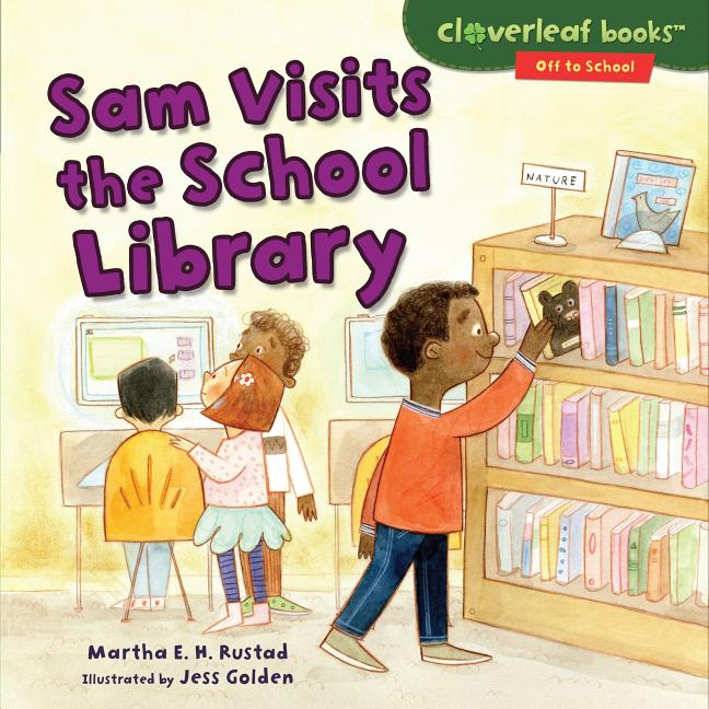 Sam Visits the School Library