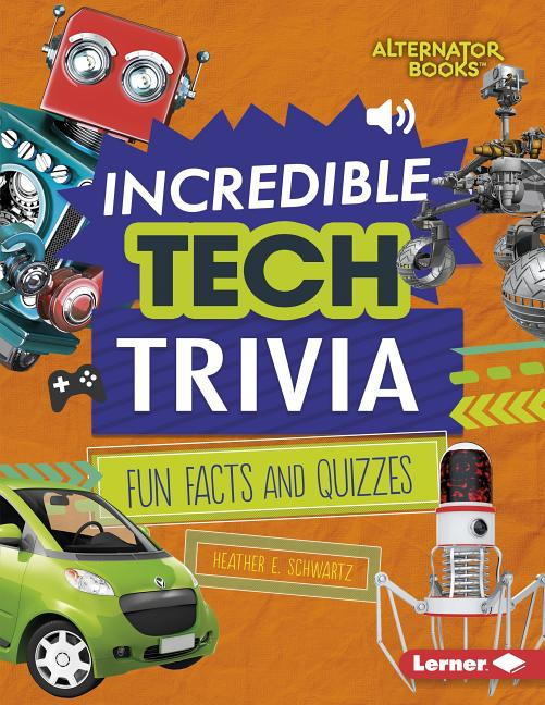 Incredible Tech Trivia: Fun Facts and Quizzes