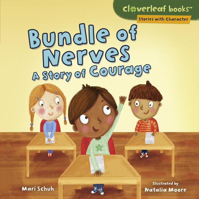 Bundle of Nerves: A Story of Courage