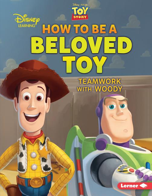 How to Be a Beloved Toy: Teamwork with Woody