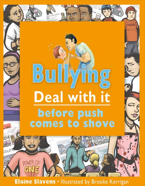 Bullying: Deal with It Before Push Comes to Shove