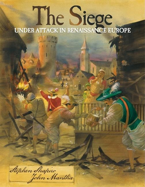 The Siege: Under Attack in Renaissance Europe