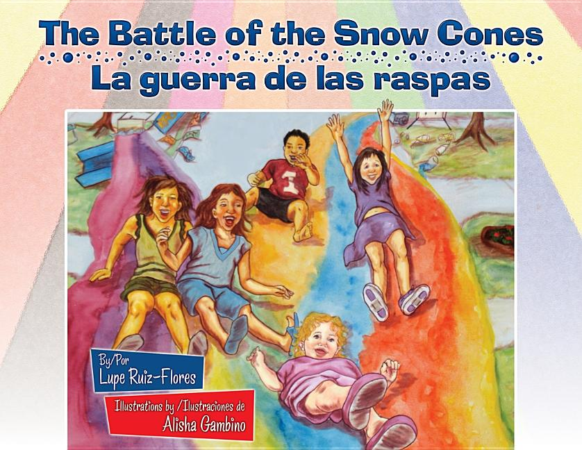 Battle of the Snow Cones, The / La guerra de las raspas