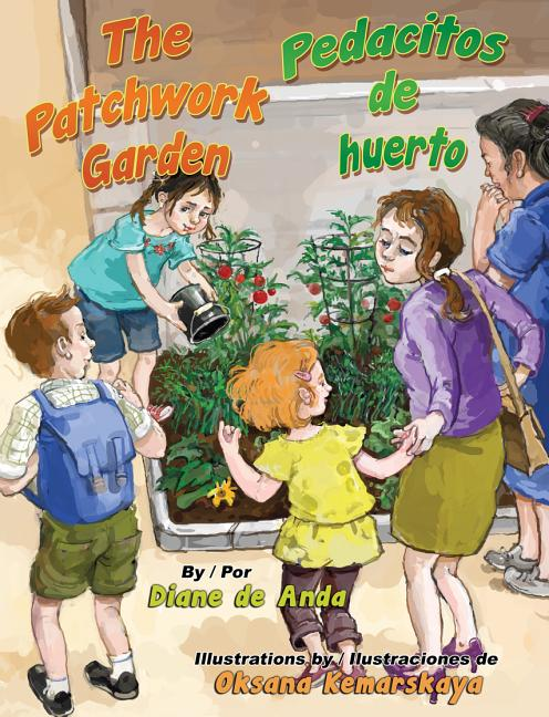 Patchwork Garden, The / Pedacitos de huerto