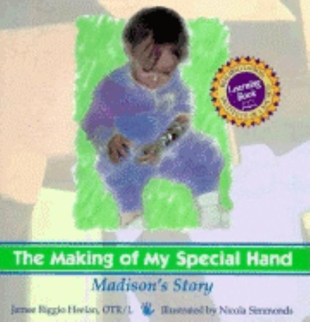 Making of My Special Hand: Madison's Story
