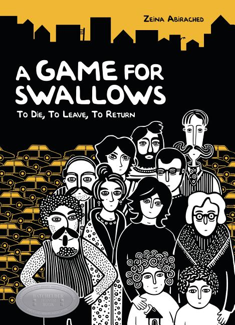 A Game for Swallows: To Die, to Leave, to Return
