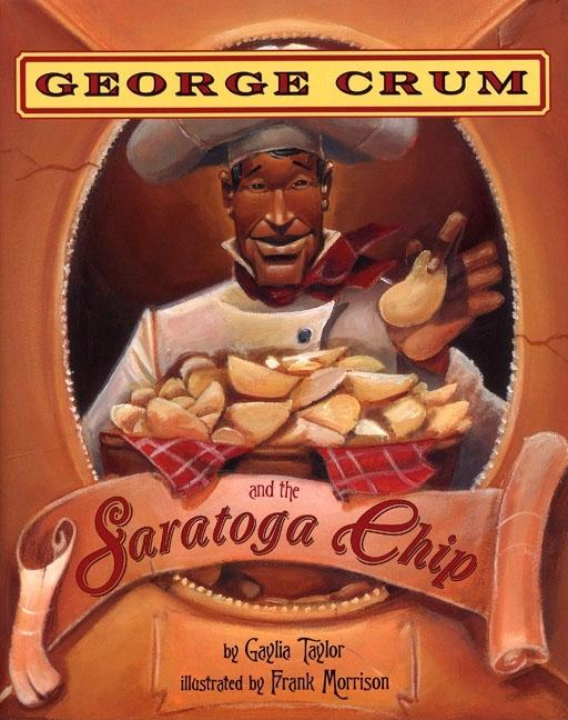 George Crum and the Saratoga Chip