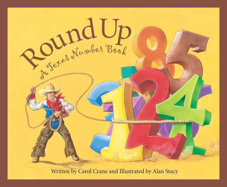 Round Up: A Texas Number Book