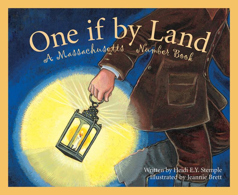One If by Land: A Massachusetts Number Book