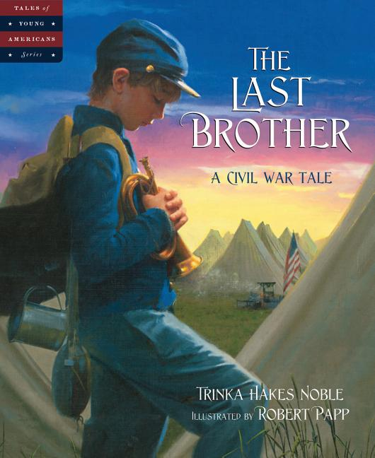 The Last Brother: A Civil War Tale