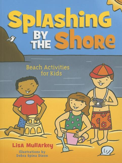 Splashing by the Shore: Beach Activities for Kids