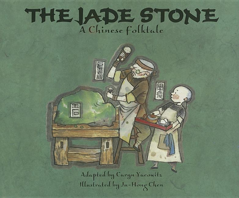 Jade Stone: A Chinese Folktale
