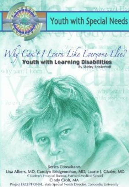 Why Can't I Learn Like Everyone Else?: Youth with Learning Disabilities
