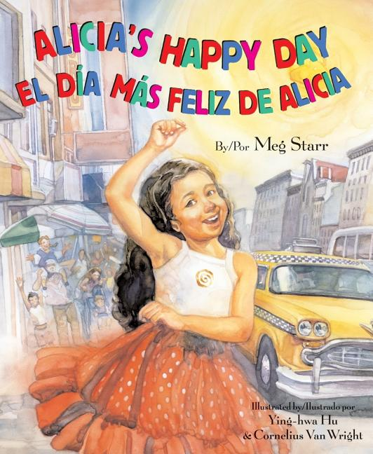 Alicia's Happy Day / El dia mas feliz de Alicia