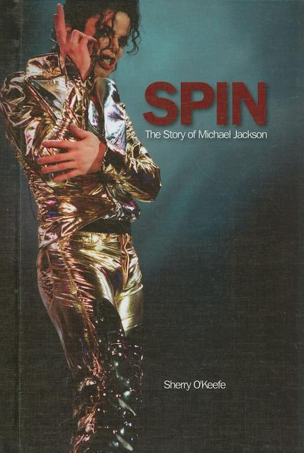 Spin: The Story of Michael Jackson