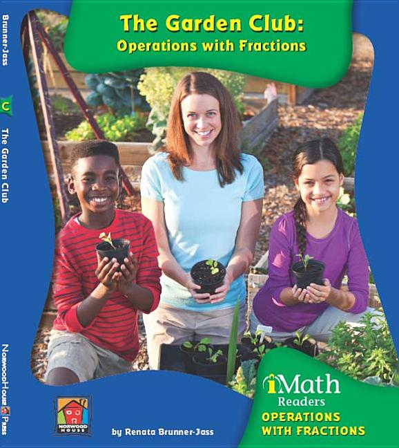 Garden Club: Operations with Fractions