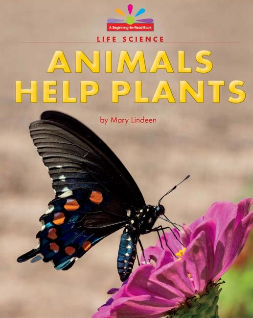 Animals Help Plants