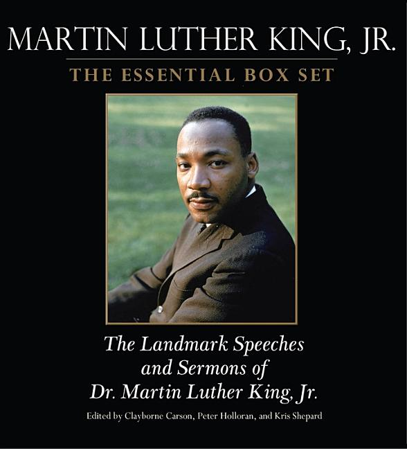 Martin Luther King, Jr: The Landmark Speeches and Sermons of Dr. Martin Luther King, Jr.