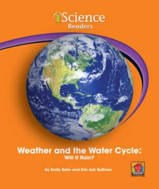 Weather and the Water Cycle: Will It Rain?