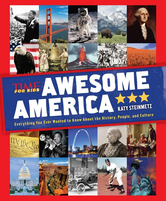 Awesome America: Everything You Ever Wanted to Know about the History, People, and Culture