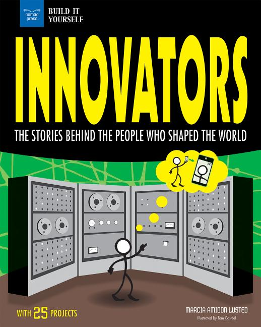 Innovators: The Stories Behind the People Who Shaped the World