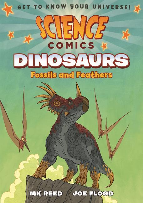 Dinosaurs: Fossils and Feathers