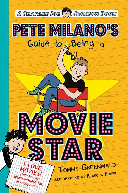 Pete Milano's Guide to Being a Movie Star