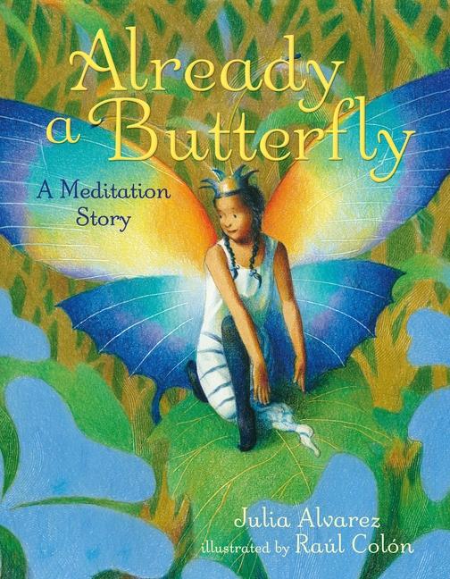 Already a Butterfly: A Meditation Story