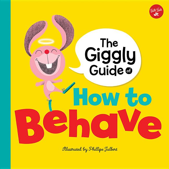 Giggly Guide of How to Behave