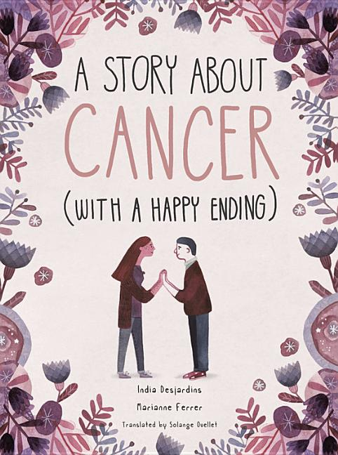 A Story about Cancer with a Happy Ending