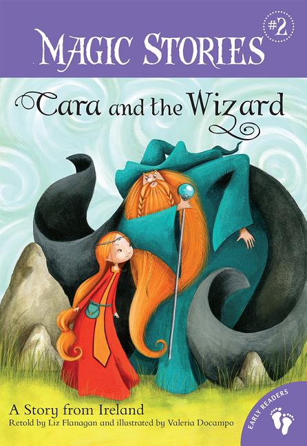 Cara and the Wizard: A Story from Ireland